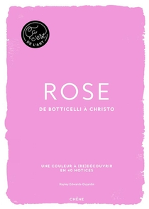 Ca C'est Le Rose : De Botticelli A Christo