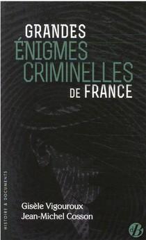 Grandes Enigmes Criminelles De France