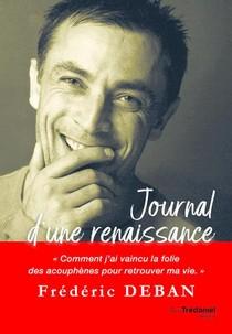 Journal D'une Renaissance : Comment J'ai Vaincu La Folie Des Acouphenes Pour Retrouver Ma Vie