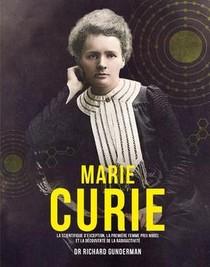 Marie Curie - La Scientifique D'exception, La Premiere Femme Prix Nobel