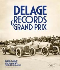 Delage, Records & Grand Prix