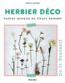 Herbier Deco ; Cadres Muraux En Fleurs Sechees