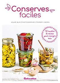 Conserves Faciles : 25 Recettes De Saison Pour Manger Sain