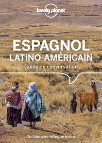 Guide De Conversation ; Guide De Conversation Espagnol Latino-americain (13e Edition)
