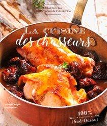 La Cuisine Des Chasseurs