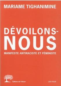 Devoilons-nous : Manifeste Antiraciste Et Feministe