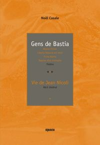 "Gens De Bastia - Suivi De ""vie De Jean Nicoli"""