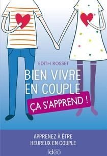 Bien Vivre En Couple, Ca S'apprend !