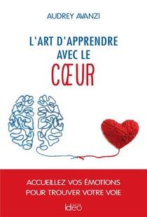 L'art D'apprendre Avec Le Coeur