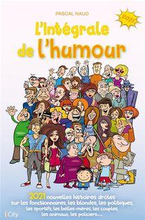 L'integrale De L'humour 2021 (edition 2021)
