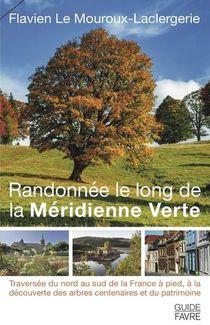 Randonnee Le Long De La Meridienne Verte
