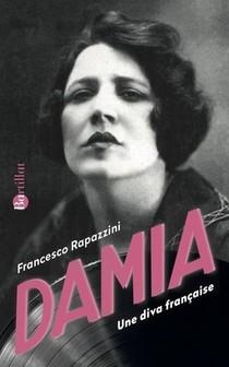 Damia ; Une Diva Francaise