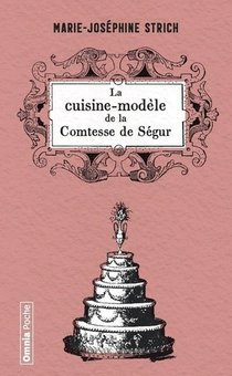 La Cuisine Modele De La Comtesse De Segur