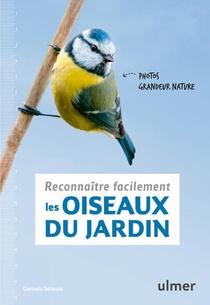 Reconnaitre Facilement Les Oiseaux Du Jardin ; Photos Grandeur Nature