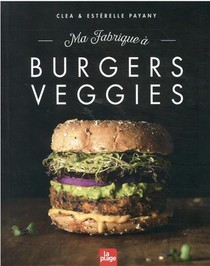 Ma Fabrique A Burgers Veggies