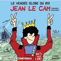 Le Vendee Globe Du Roi Jean Le Cam