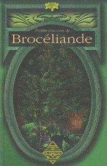 Petites Histoires De... ; Broceliande