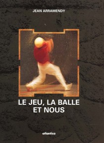 Le Jeu, La Balle Et Nous