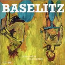 Baselitz Album De L'exposition (fr/ang)