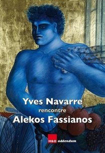 Yves Vavarre Rencontre Alekos Fassianos