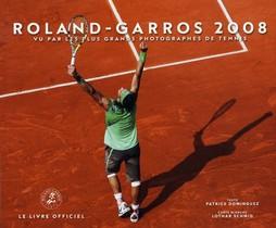 Roland-garros 2008 ; Vu Par Les Plus Grand Photographes De Tennis