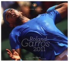 Roland-garros 2011 ; Le Livre Officiel