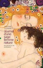 Journal D'une Sage-femme Nature : Accueillir La Vie Autrement