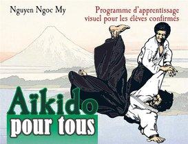 Aikido Pour Tous T.2 ; Programme D'apprentissage Visuel Pour Les Eleves Confirmes
