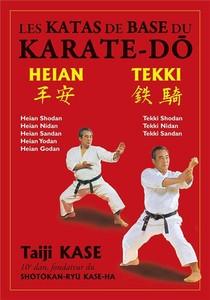 Les Katas De Base Du Karate-do : Heian / Tekki