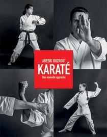 Karate ; Une Nouvelle Approche