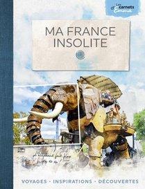 Ma France Insolite