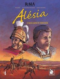 Alesia, L'alliance Brisee