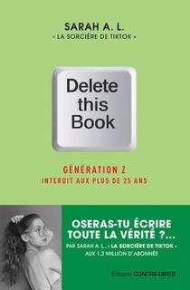 Delete This Book : Generation Z Interdit Aux Plus De 25 Ans