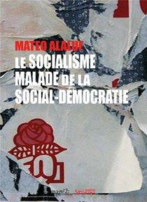 Le Socialisme Malade De La Social-democratie