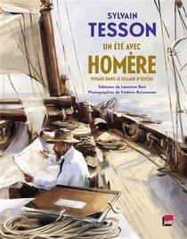 Homere ; Voyage Dans Le Sillage D'ulysse