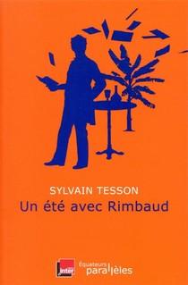 Un Ete Avec Rimbaud