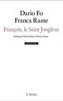 Francois, Le Saint Jongleur