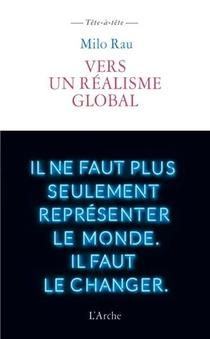 Milo Rau Backstage ; Le Sentiment Historique, Vers Un Realisme Global