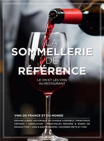 La Sommellerie De Reference ; Le Vin Et Les Vins Au Restaurant