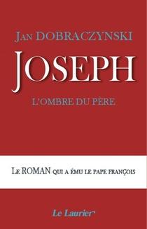 Joseph : L'ombre Du Pere