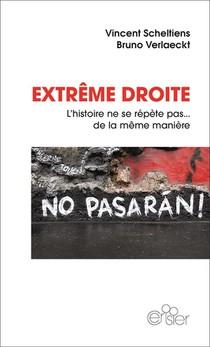 Extreme Droite : L'histoire Ne Se Repete Pas... De La Meme Maniere