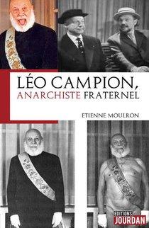 Leo Campion ; Anarchiste Fraternel