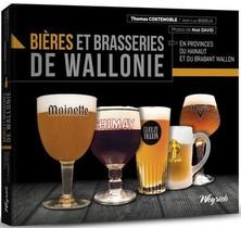 Bieres Et Brasseries De Wallonie - Hainaut Et Brabant Wallon