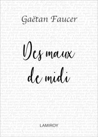 Des Maux De Midi - Extra 19