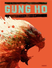 Gung Ho T.5 ; Mort Blanche