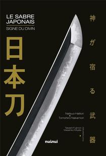 Le Sabre Japonais ; Signe Du Divin