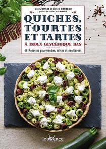 Quiches, Tourtes Et Tartes A Index Glyceemique Bas