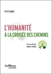 L'humanite A La Croiee Des Chemins
