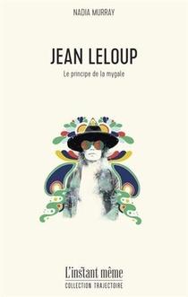 Jean Leloup ; Le Principe De La Mygale