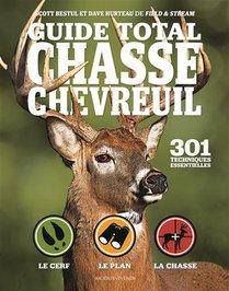 Guide Total Chasse Au Chevreuil ; 301 Techniques Essentielles